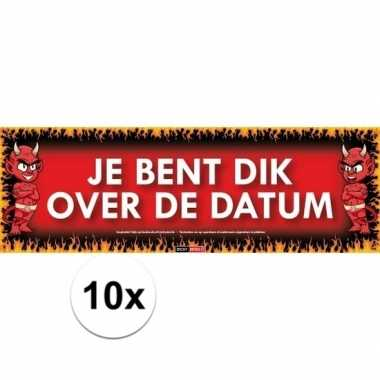 10x sticky devil stickers tekst je bent dik over de datum
