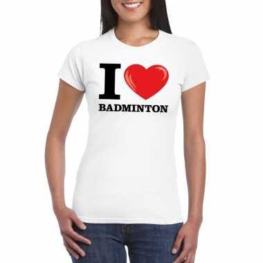 I love badminton t-shirt wit dames