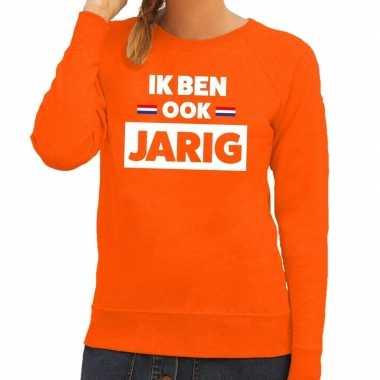 Oranje ik ben ook jarig sweater voor dames