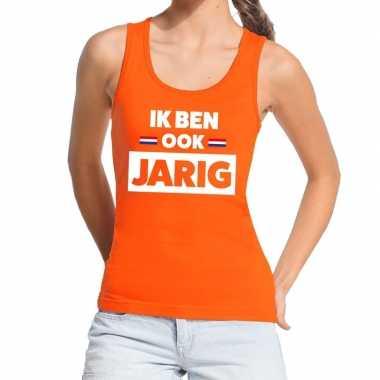 Oranje ik ben ook jarig tanktop / mouwloos shirt voor dames