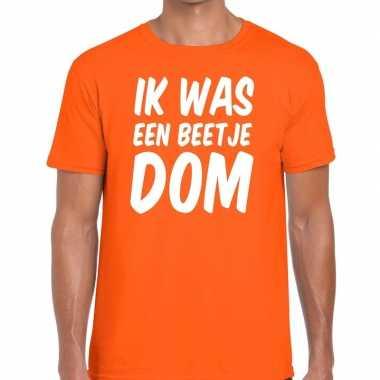 Oranje ik was een beetje dom t-shirt voor heren