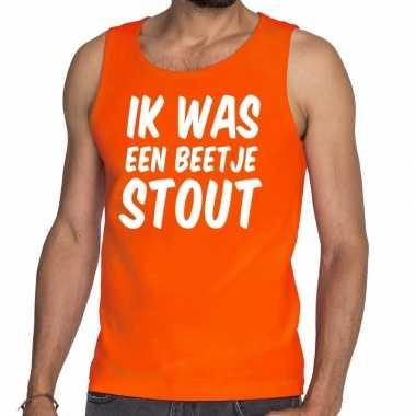 Oranje ik was een beetje stout tanktop / mouwloos shirt voor he