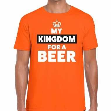 Oranje koningsdag my kingdom for a beer t-shirt voor heren