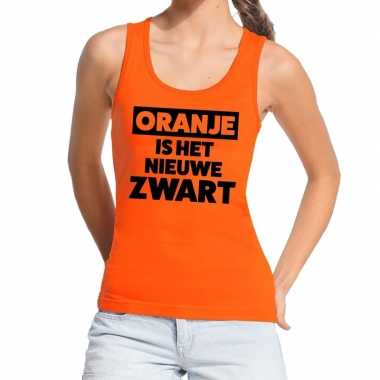 Oranje koningsdag oranje is het nieuwe zwart tanktop dames