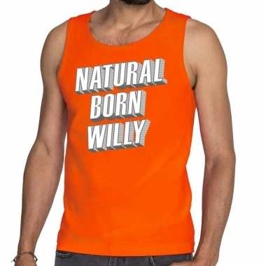 Oranje natural born willy tanktop / mouwloos shirt voor he