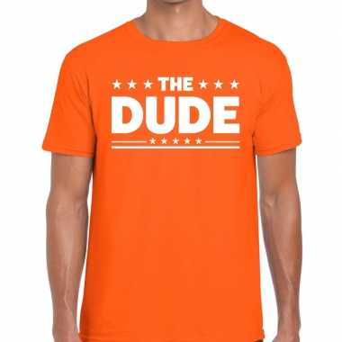 The dude tekst t-shirt oranje heren