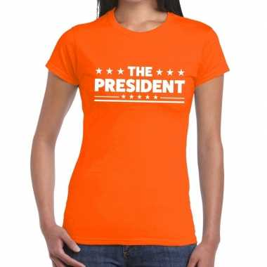 The president tekst t-shirt oranje dames