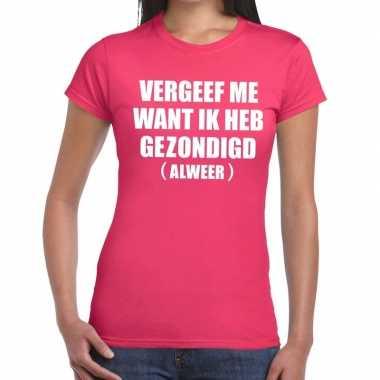 Vergeef me tekst t-shirt roze dames
