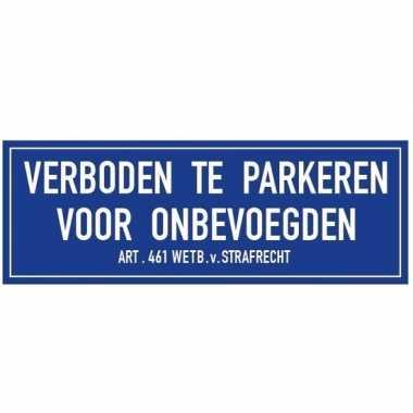 Verkeersbord sticker niet parkeren voor onbevoegden 14,8 x 10,5 cm