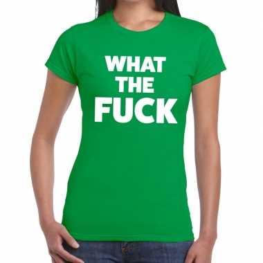 What the fuck tekst t-shirt groen dames