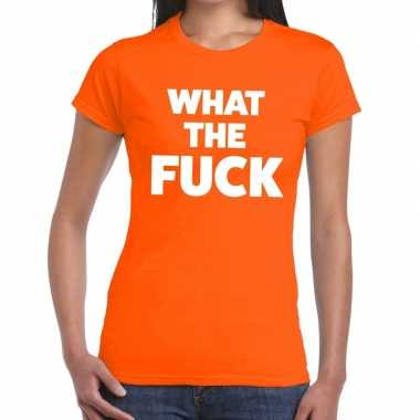 What the fuck tekst t-shirt oranje dames