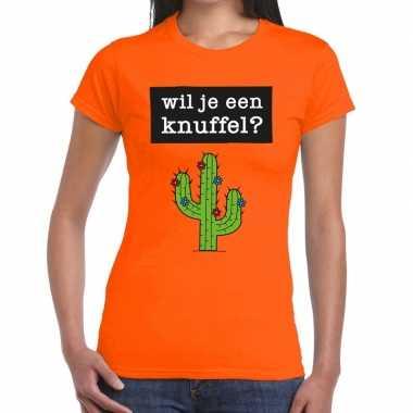 Wil je een knuffel tekst t-shirt oranje dames