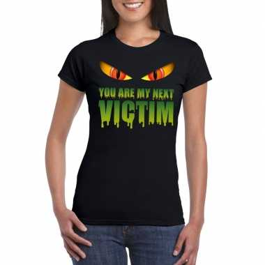 You are my next victim halloween monster t-shirt zwart dames