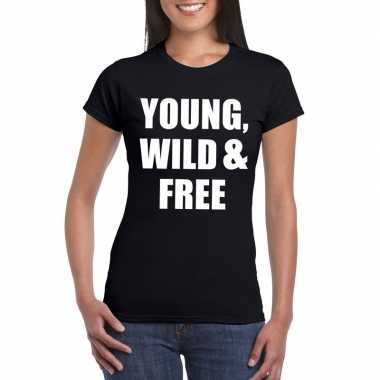 Young, wild and free tekst t-shirt zwart dames