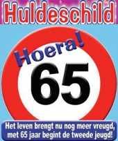 65e verjaardag hulde stopbord