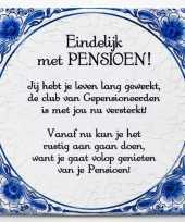 Delfts blauwe spreuken tegel pensioen