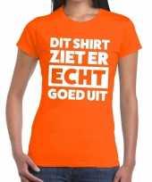 Dit-shirt ziet er echt goed uit t-shirt oranje dames
