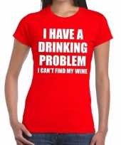 Drinking problem wine tekst t-shirt rood dames