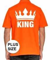 Grote maten koningsdag poloshirt king oranje voor heren