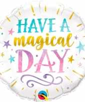 Have a magical day bruiloft folieballon 45 cm