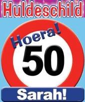 Huldeschild hoera sarah 50 jaar