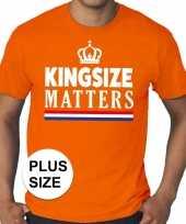 Oranje koningsdag kingsize matters grote maten shirt heren
