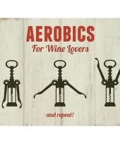 Ouderwetse wandplaat aerobics for wine lovers 15 x 20