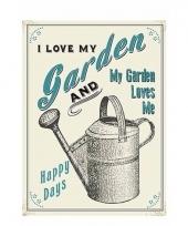 Ouderwetse wandplaat tuin i love my garden 15 x 20